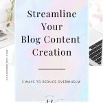 simple ways to streamline content creation
