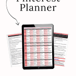 Ultimate Free Pinterest Planner | Pinterest Marketing Tips For Bloggers + Business Owners